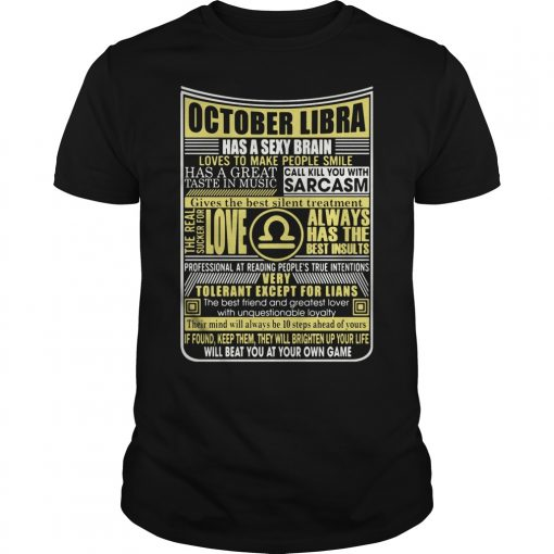 October Libra Has A Sexy Brain Love To Make People Smile Guys Tee