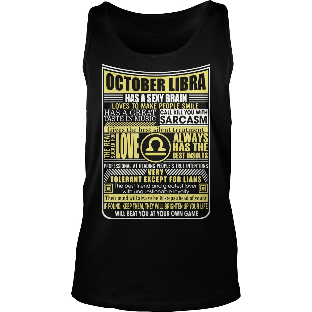 October Libra Has A Sexy Brain Love To Make People Smile Tank Top
