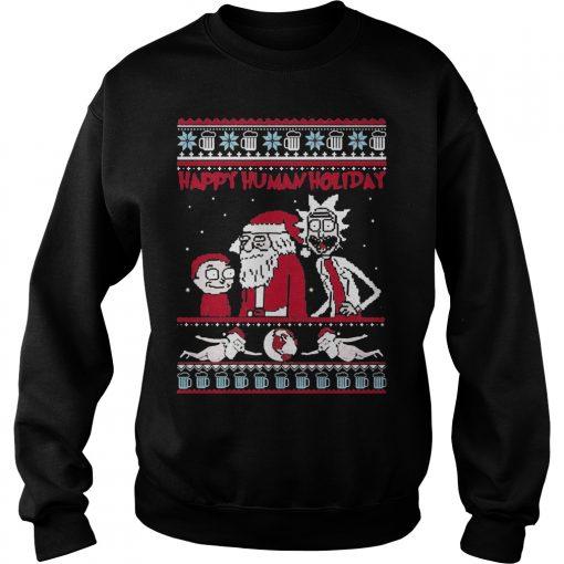 Rick Morty Happy Human Holiday Ugly Christmas Sweatshirt