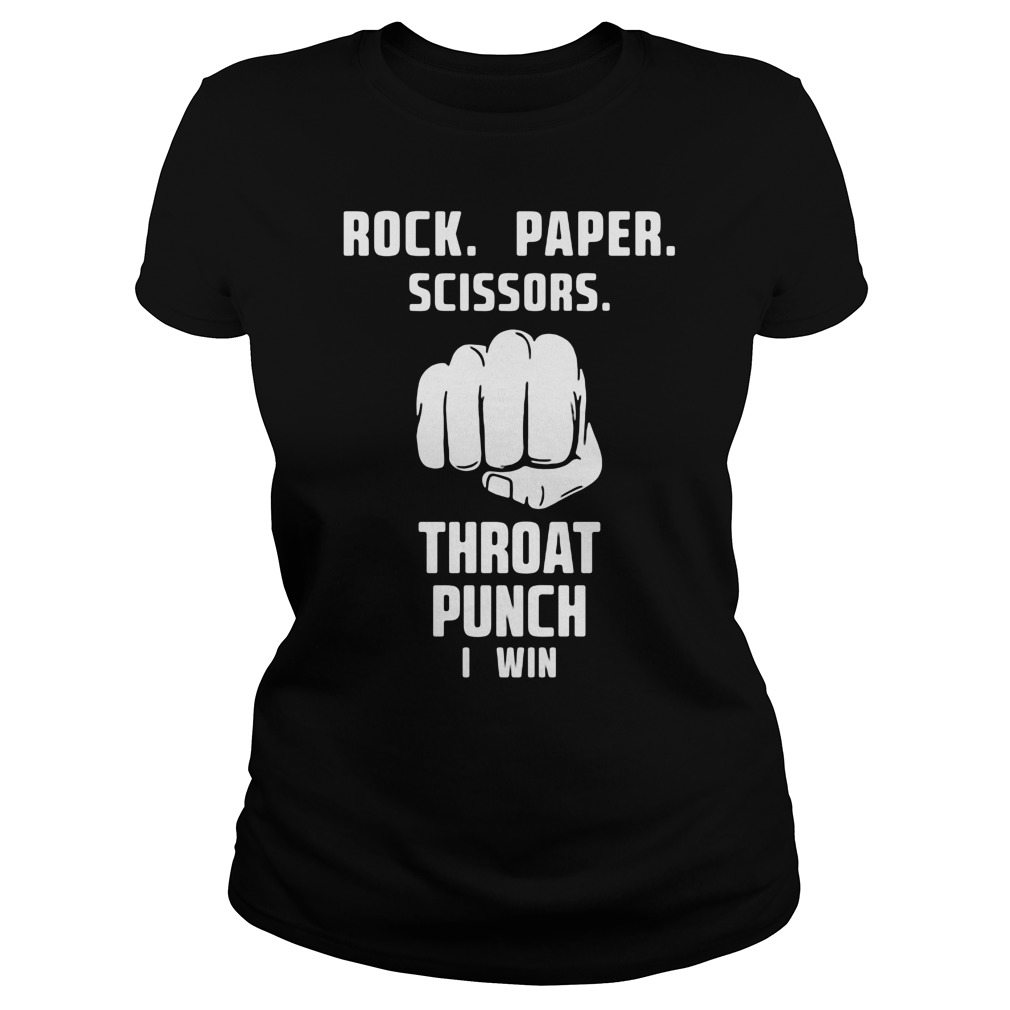Rock Paper Scissors Throat Punch Win Ladies Tee