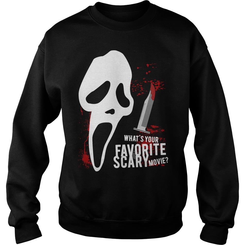 Scream Favorite Scary Movie Sweat Shirt