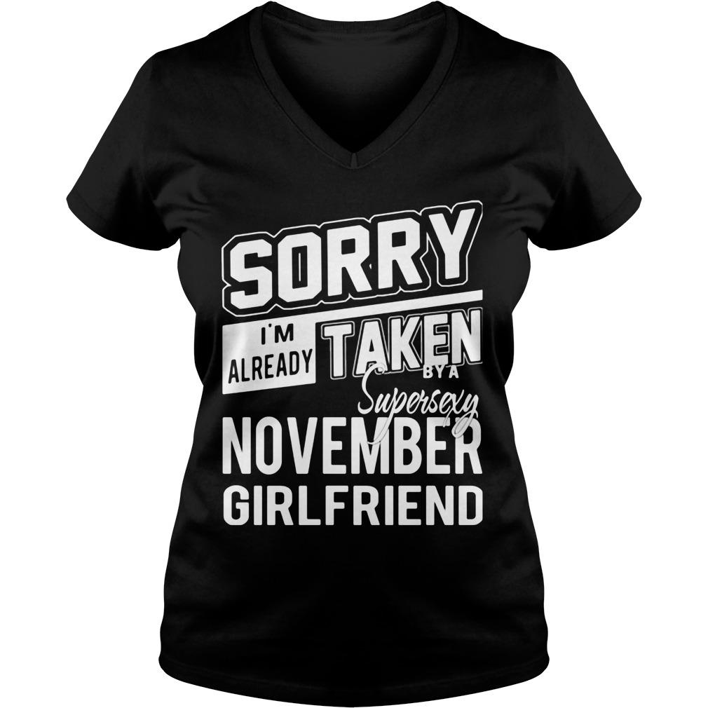 Sorry Im Already Taken Super Sexy November Girlfriend Ladies V Neck