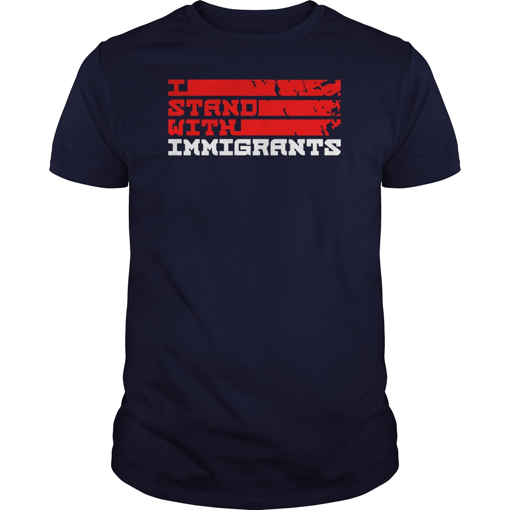 Stand Immigrants Guys Tee