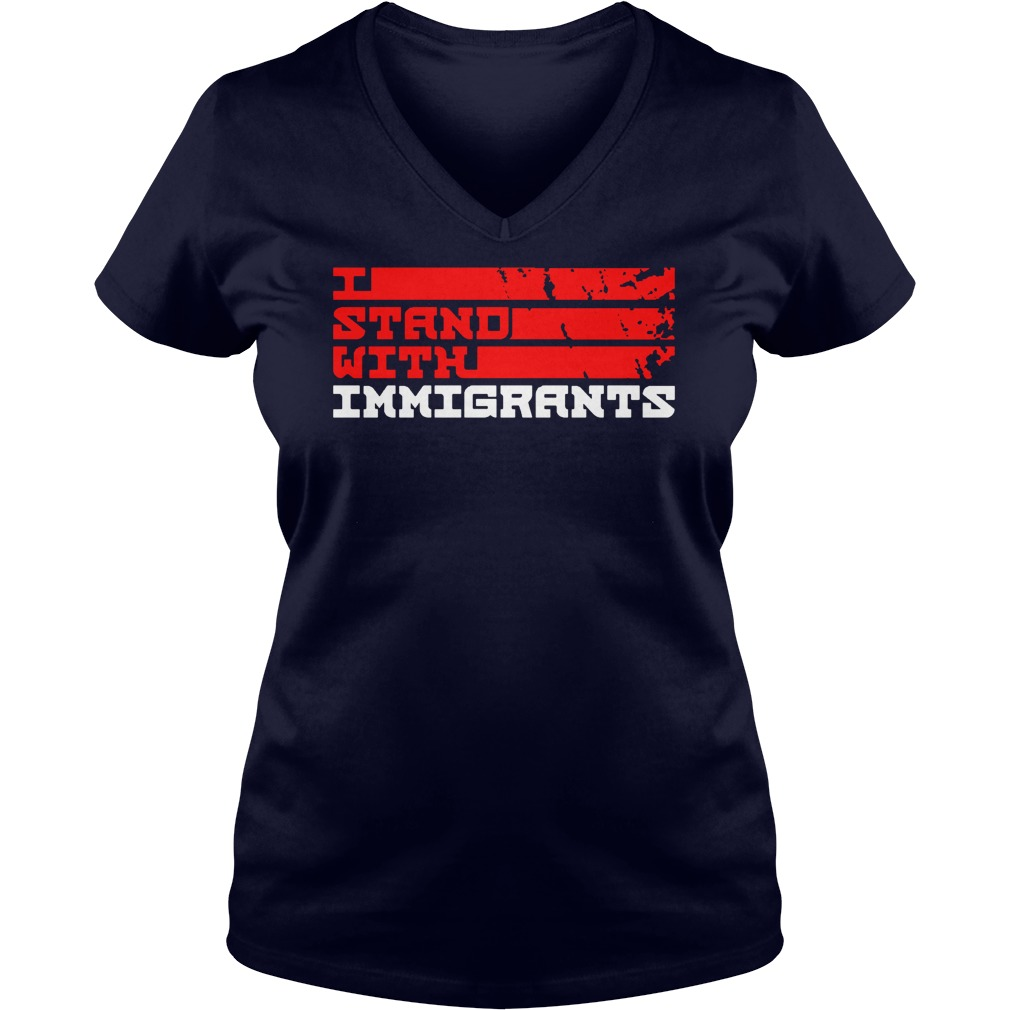 Stand Immigrants Ladies V Neck