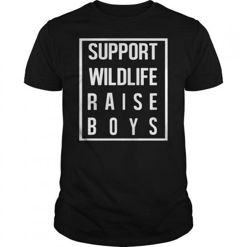Support Wildlife Raise Boys Guys Tee