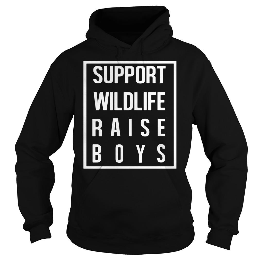 Support Wildlife Raise Boys Hoodie