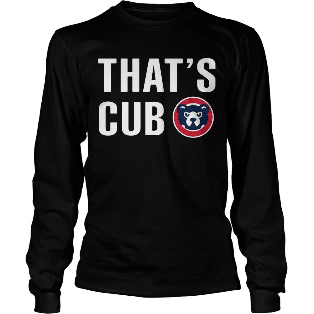 Thats Cub Cub Longsleeve