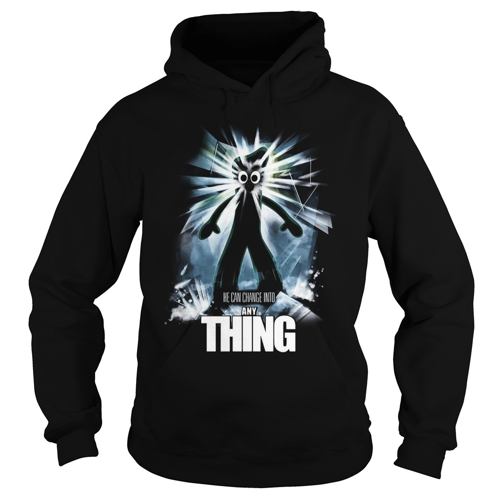 The Any Thing He Can Change Into Anything Hoodie