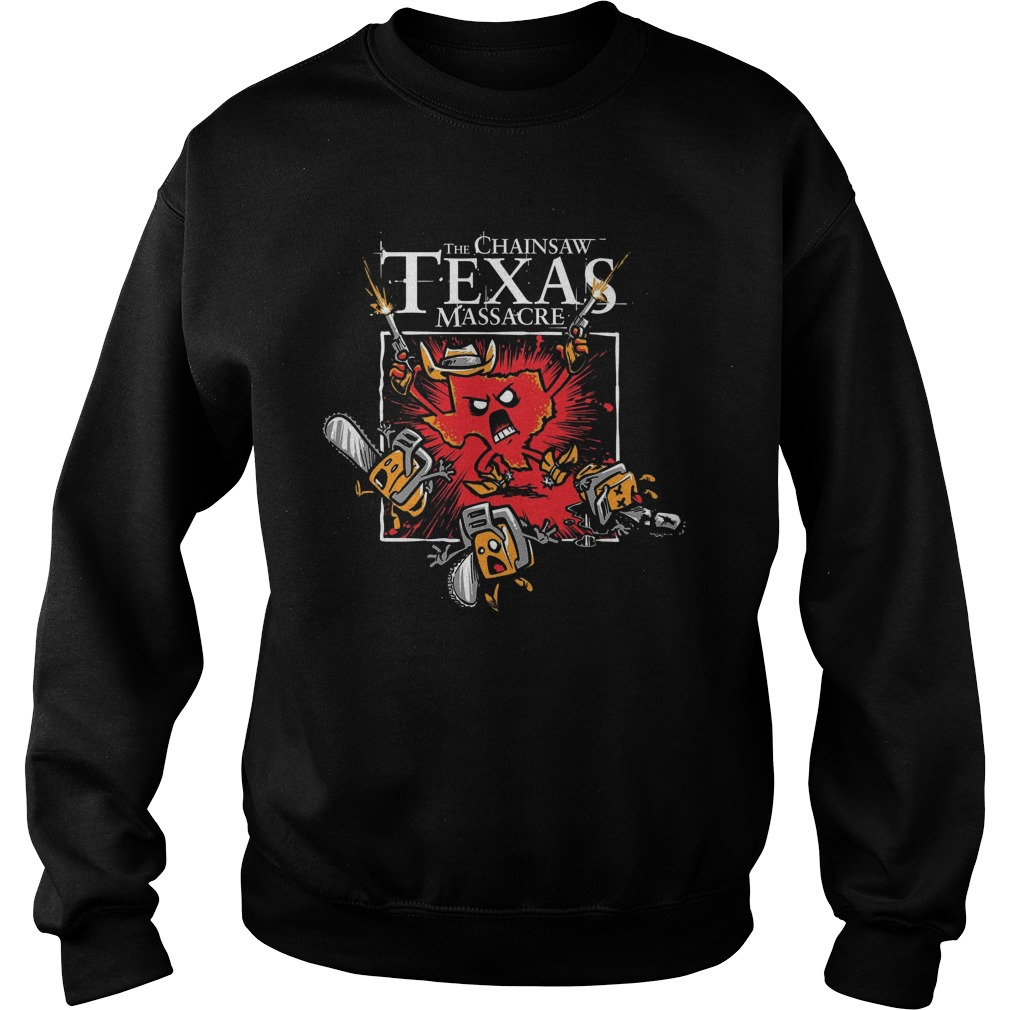 The Chainsaw Texas Massacre Sweat Shirt