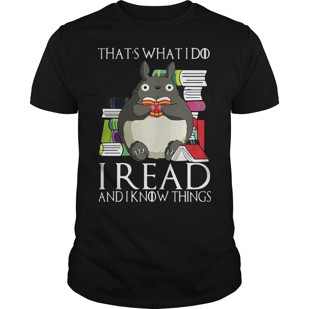 Totoro Thats Read Know Things Guys Tee