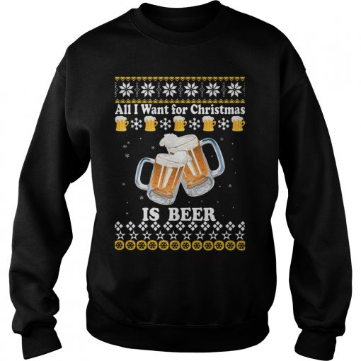 Want Christmas Beer Sweat Shirt