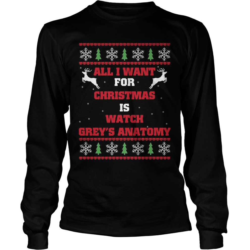 All I Want For Christmas Is Watch Greys Anatomy Shirt Hoodie