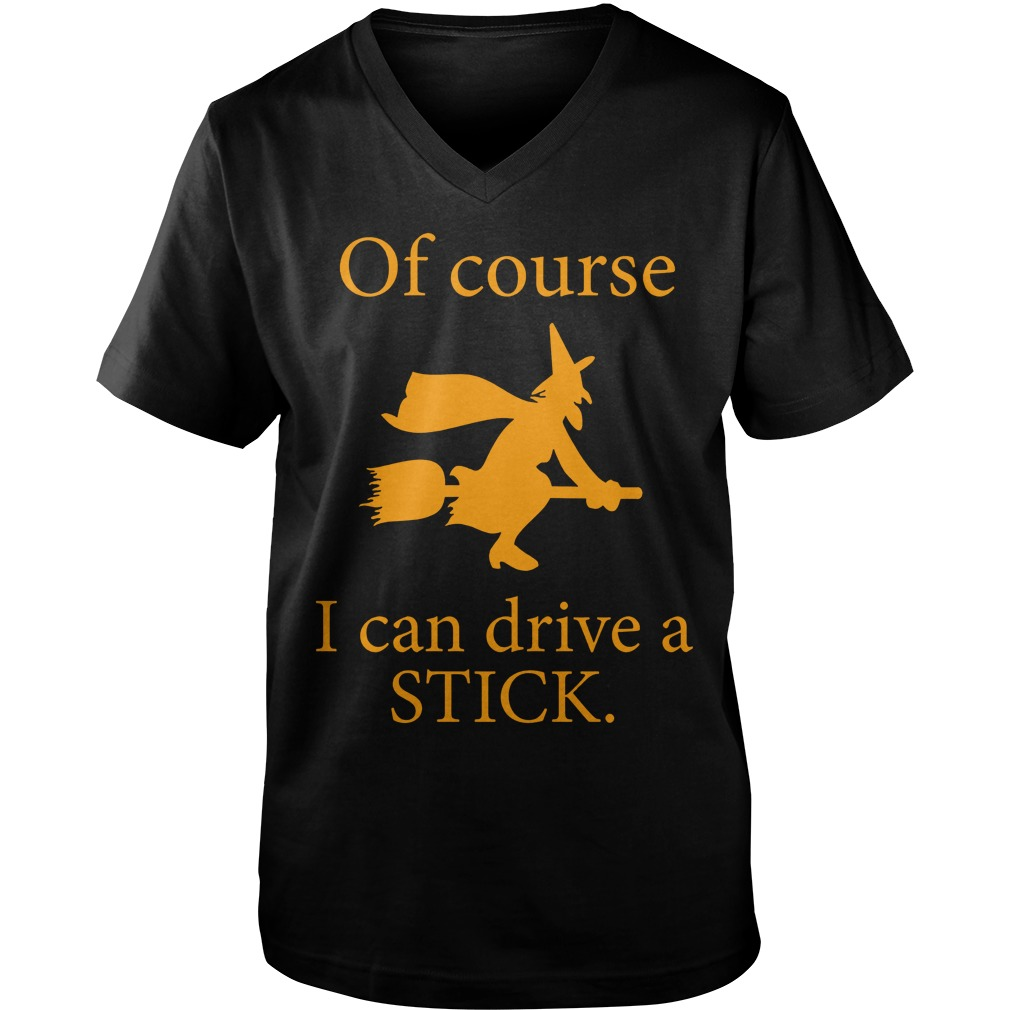Witch Broomstick Course Can Drive Stick Guys V Neck