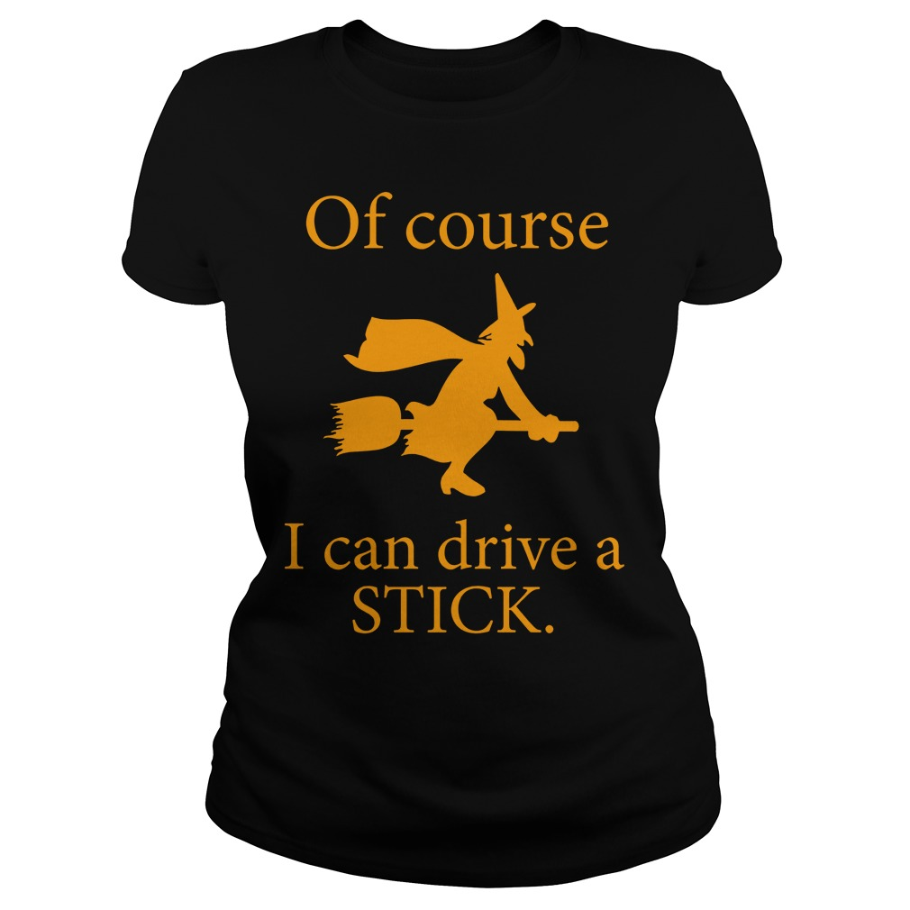 Witch Broomstick Course Can Drive Stick Ladies Tee