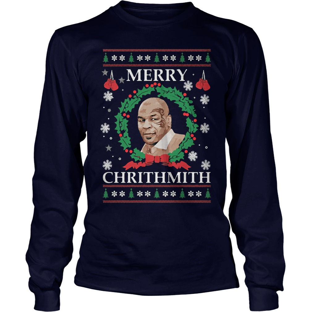 2017 Merry Chrithmith Mike Tyson Ugly Christmas Longsleevetee