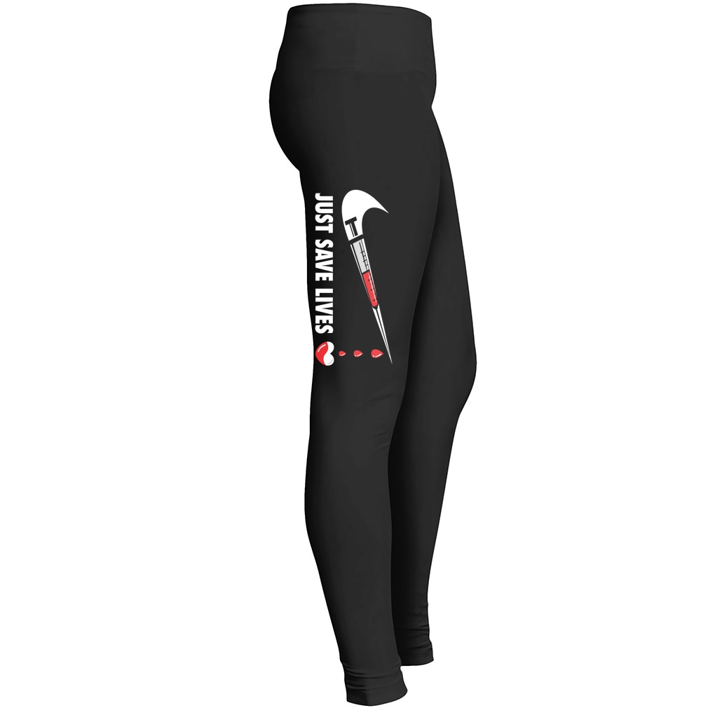 Nurse Just Save Lives Leggings
