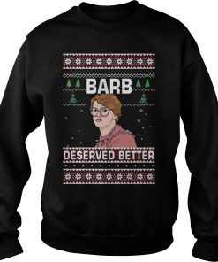 Barb Deserved Better Christmas Sweater