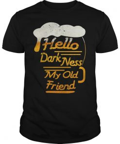 Beer Hello Darkness Old Friend Guys Tee