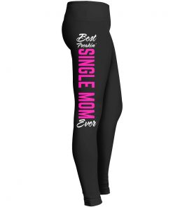 Best Freakin Single Mom Leggings