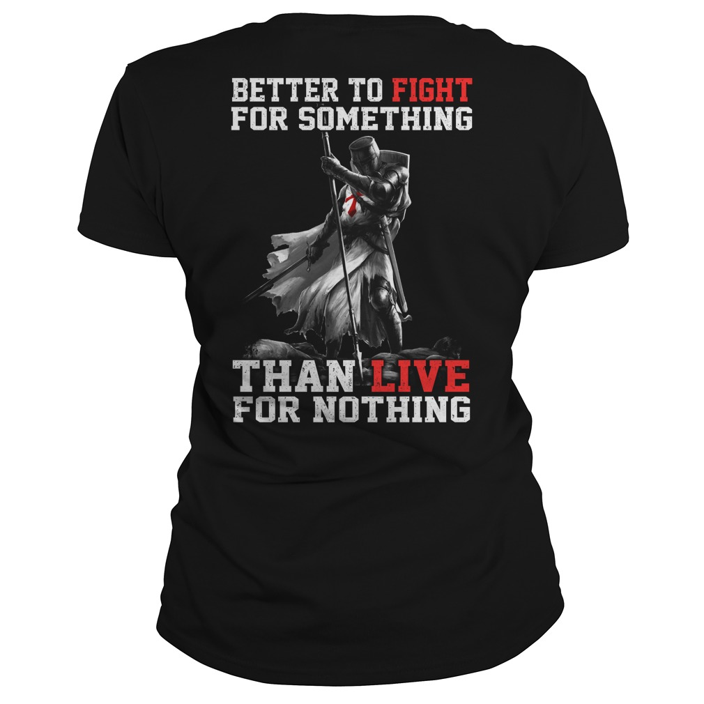 Better Fight Something Live Nothing Ladies