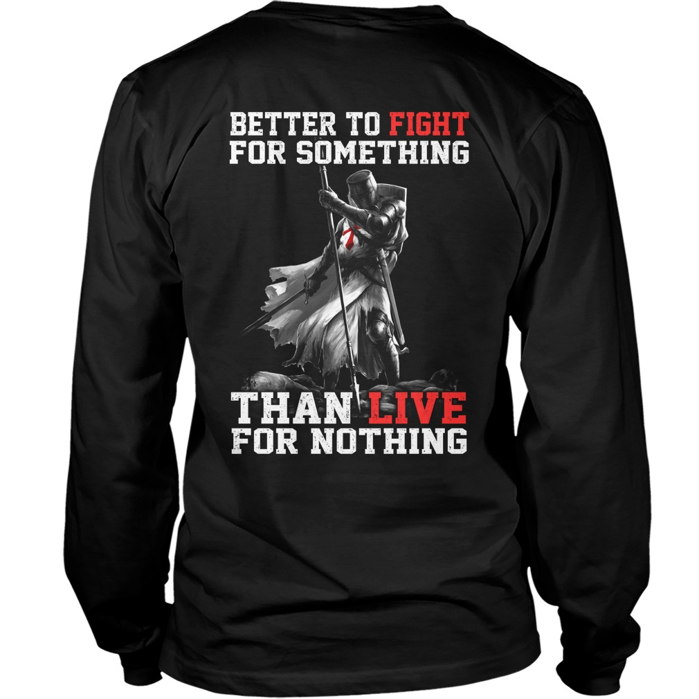 Better Fight Something Live Nothing Longsleeve