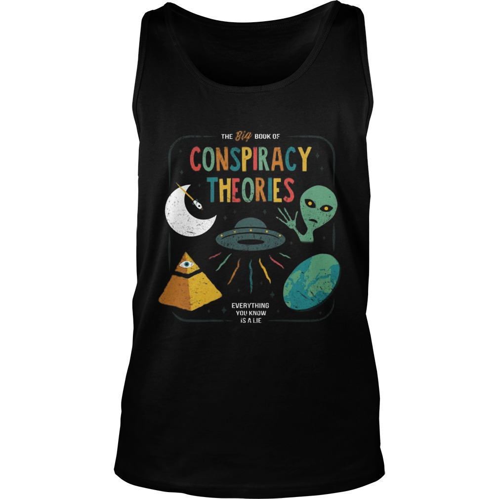 Big Book Conspiracy Theories Everything Know Lie Tanktop