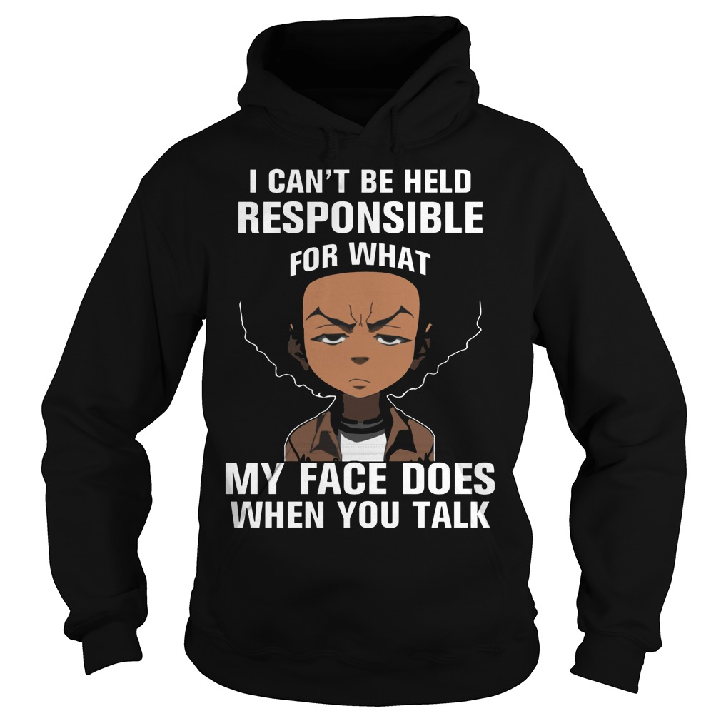 Boondocks Cant Held Responsible Face Talk Hoodie