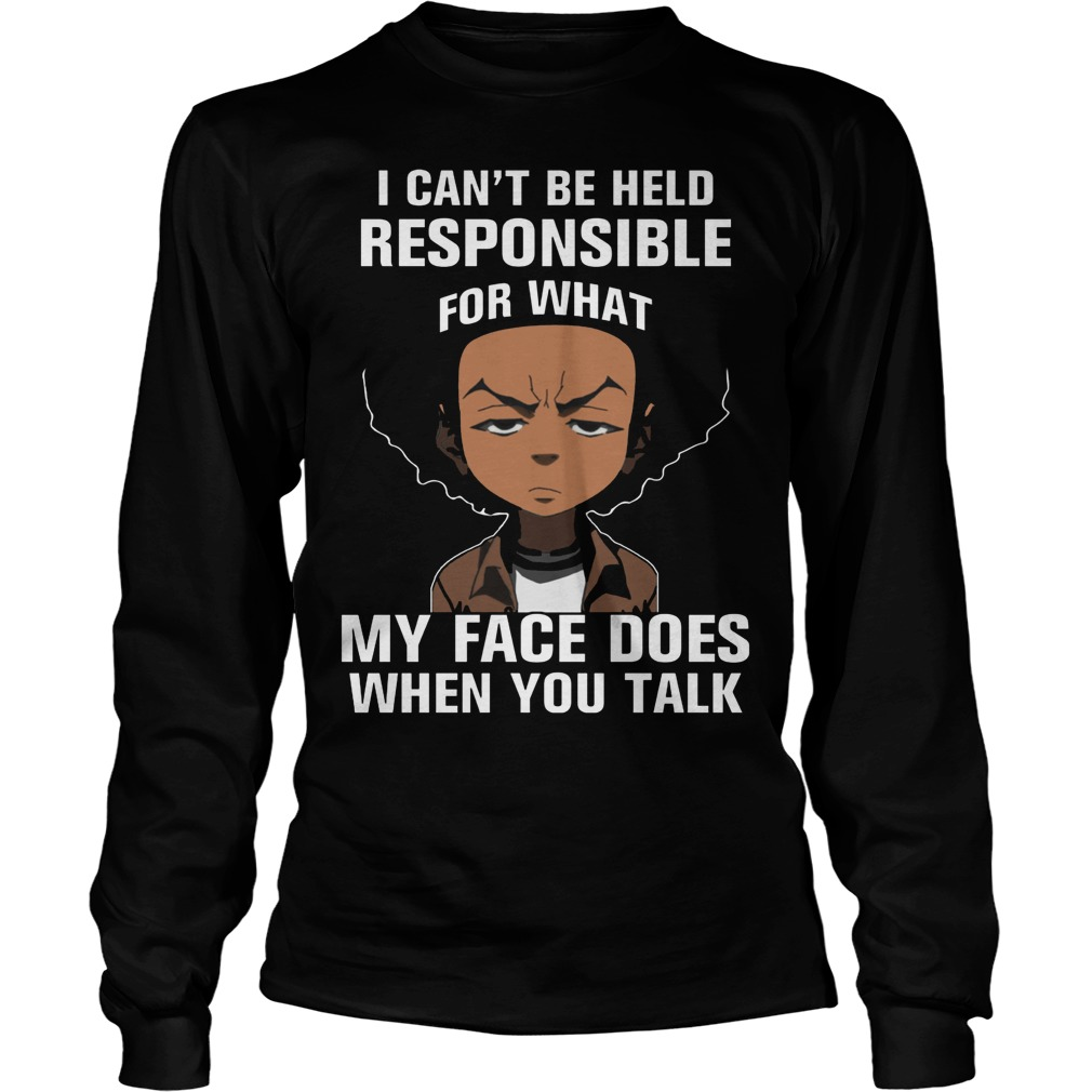 Boondocks Cant Held Responsible Face Talk Longsleeve