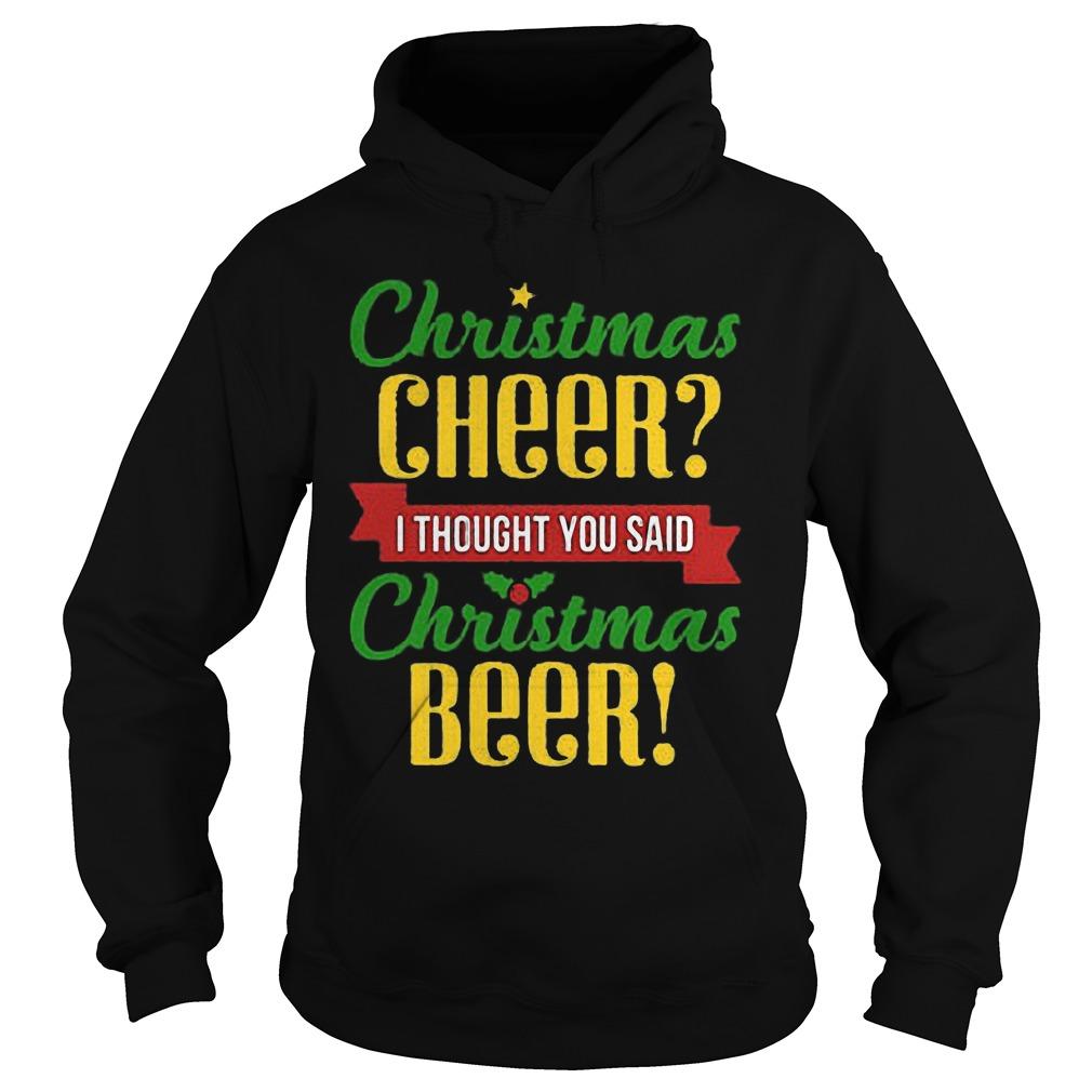Christmas cheers i thought you said christmas beer ugly christmas ...