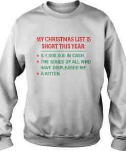 Christmas List Short Year Cash Souls Displeased Sweat Shirt