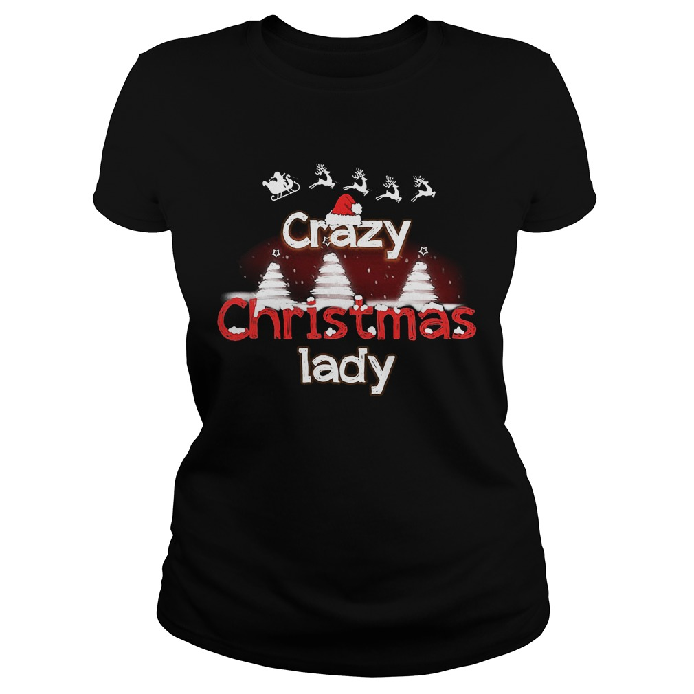 Crazy Christmas Lady Sweat Ladies Tee