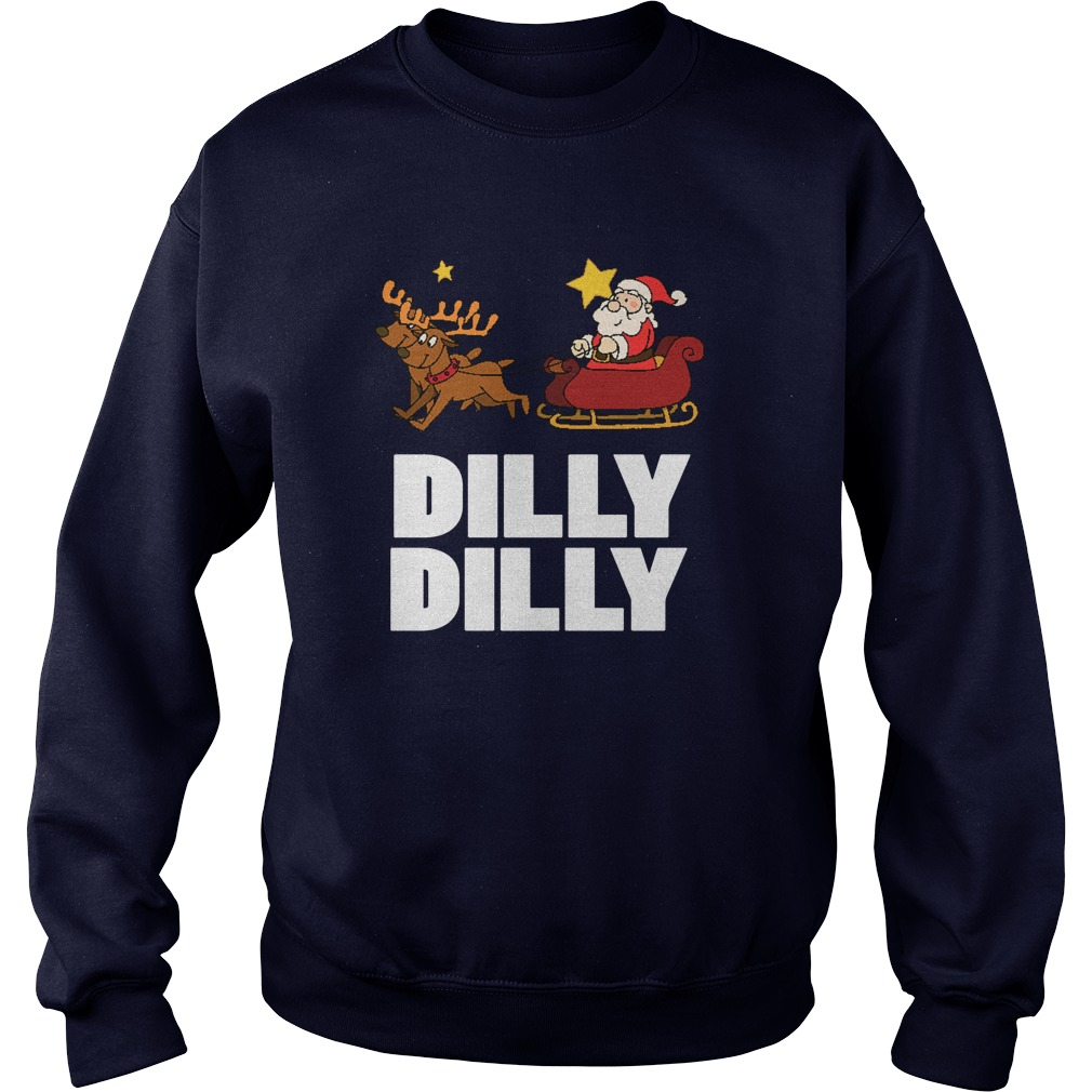 Dilly Dilly Santa Clauss Reindeer Sweat Shirt