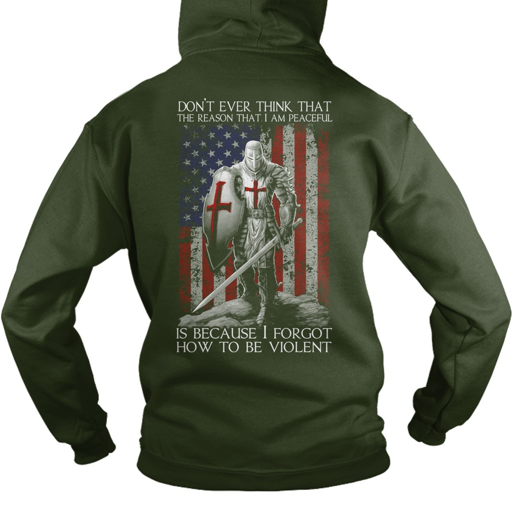 Dont Ever Think Reason Peaceful Forgot Violent Hoodie