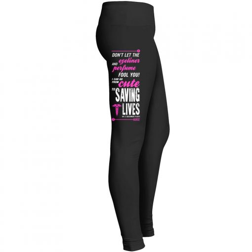 Dont Let Eyeliner Perfume Fool Can Go Cute Saving Lives Leggings