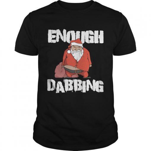Enough Dabbing Santa Guys Tee