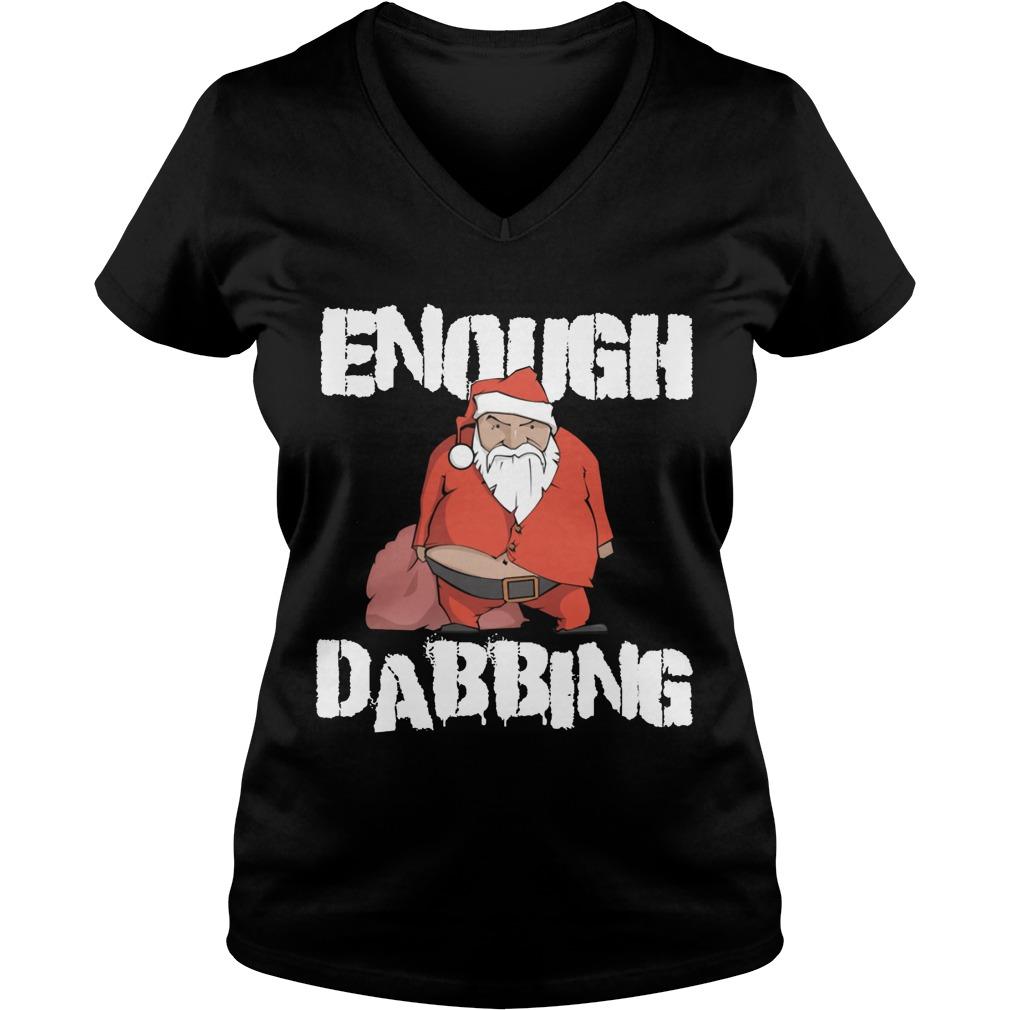 Enough Dabbing Santa Ladies V Neck