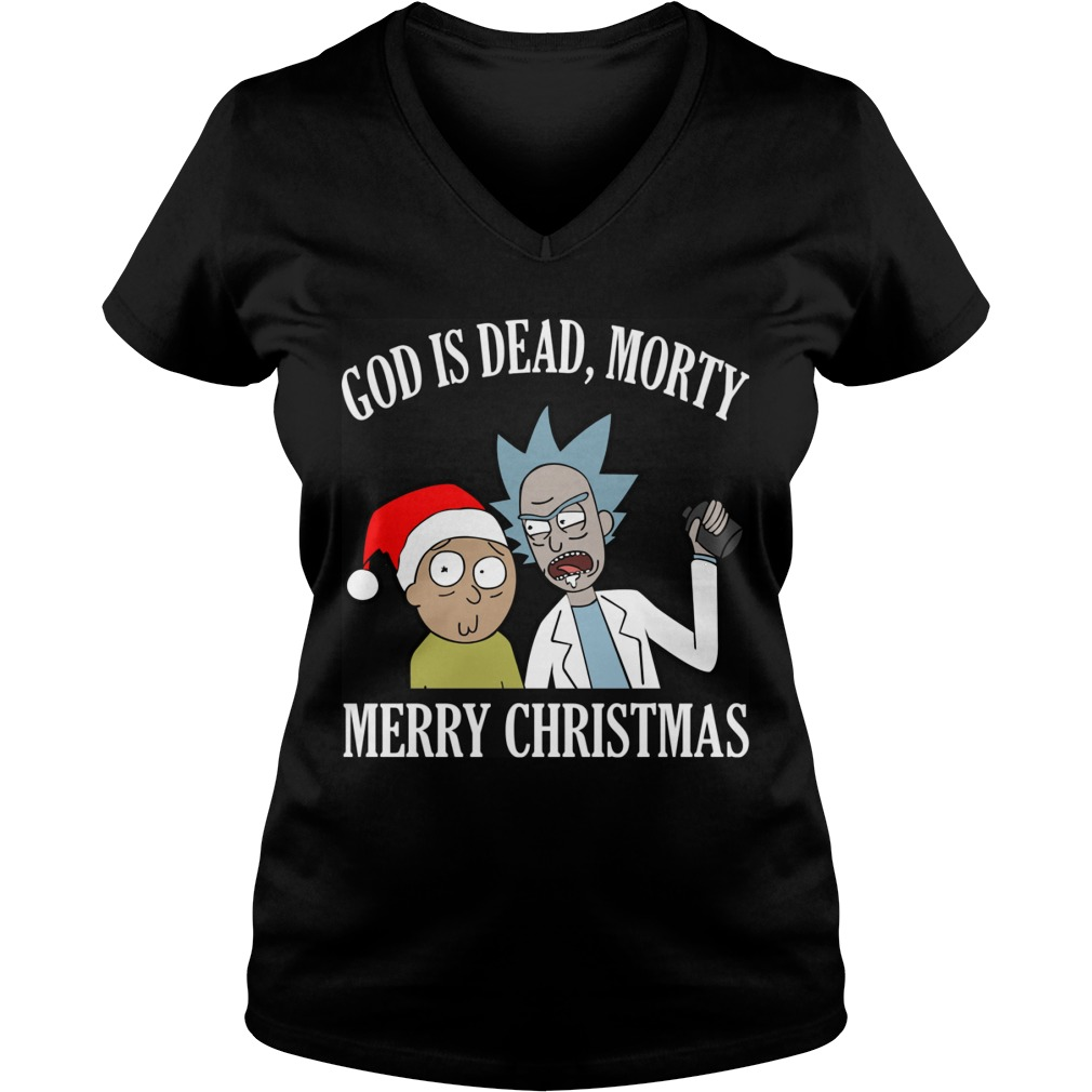 God Is Dead Morty Merry Christmas Sweat Shirt Hoodie Sweater Ladies Ladies V Neck