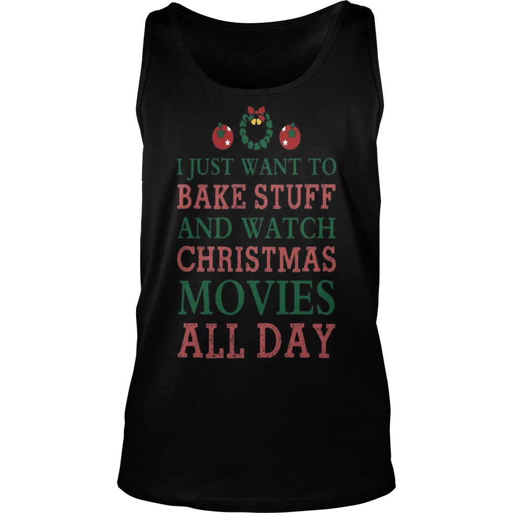 I Just Want To Bake Stuff And Watch Unisex Tank Top