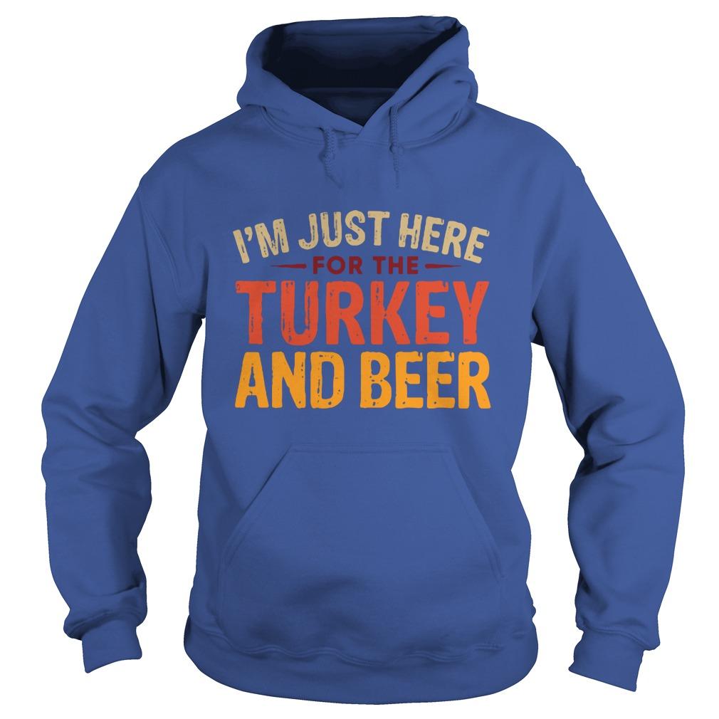 Im Just Turkey Beer Hoodie