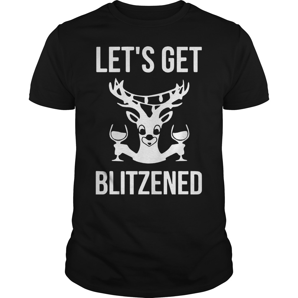 Lets Get Blitzened Christmas Guys Tee