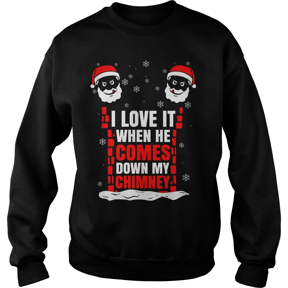 Love Comes Chimney Sweat Shirt