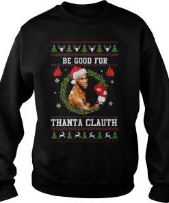 Mike Tyson Good Thanta Clauth Sweater