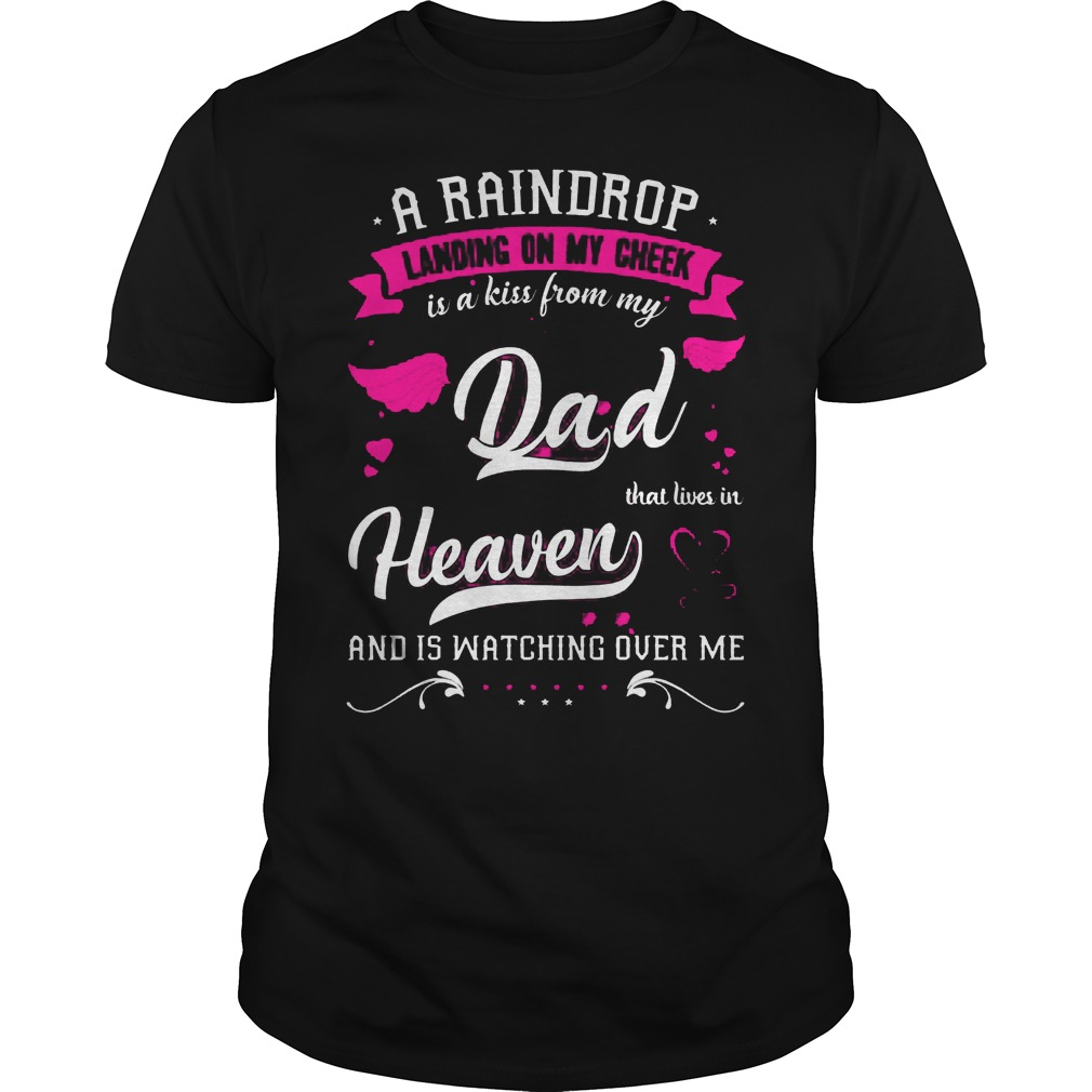 Raindrop Lanoding Cheek Kiss Dad Heaven Guys Tee