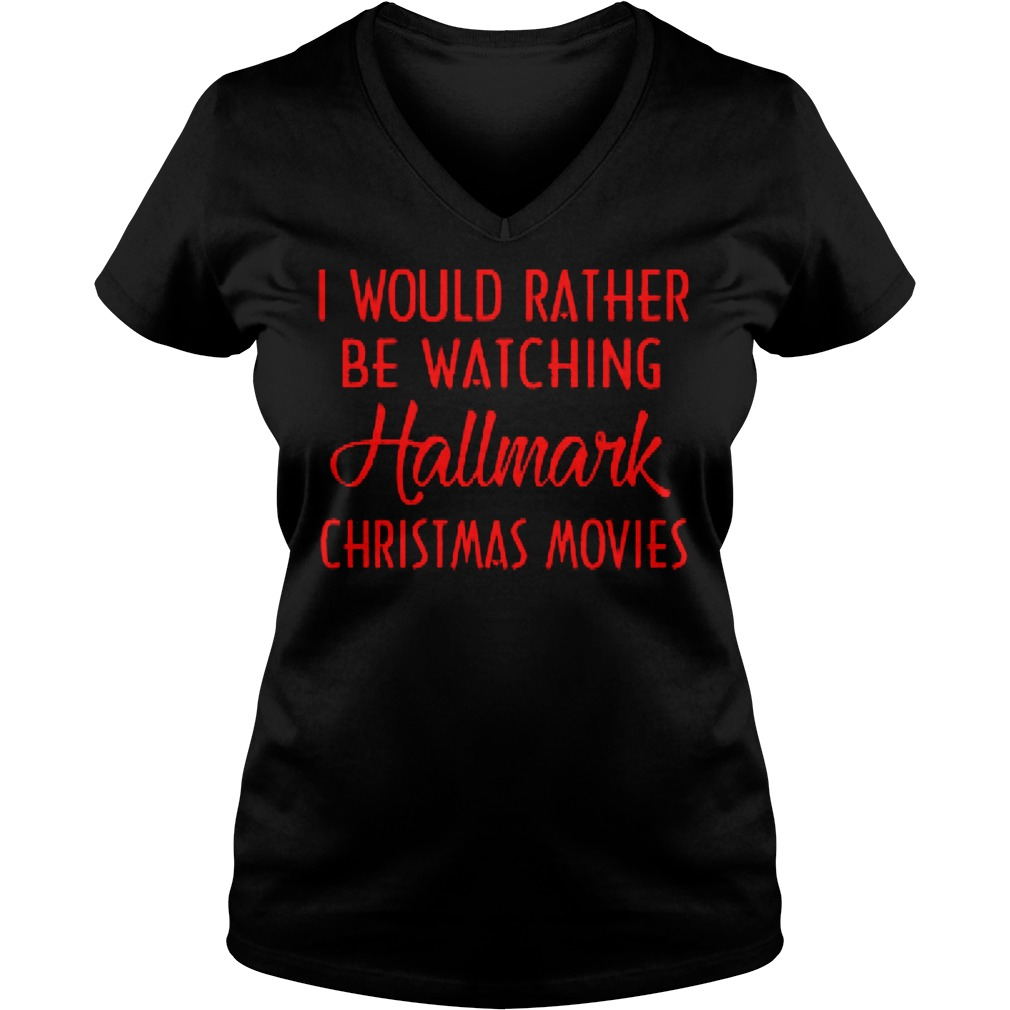 Rather Watching Hallmark Christmas Movies V Neck