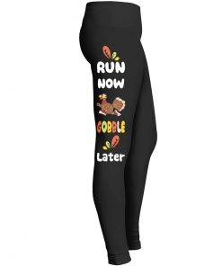 Run Now Gobble Later Leggings