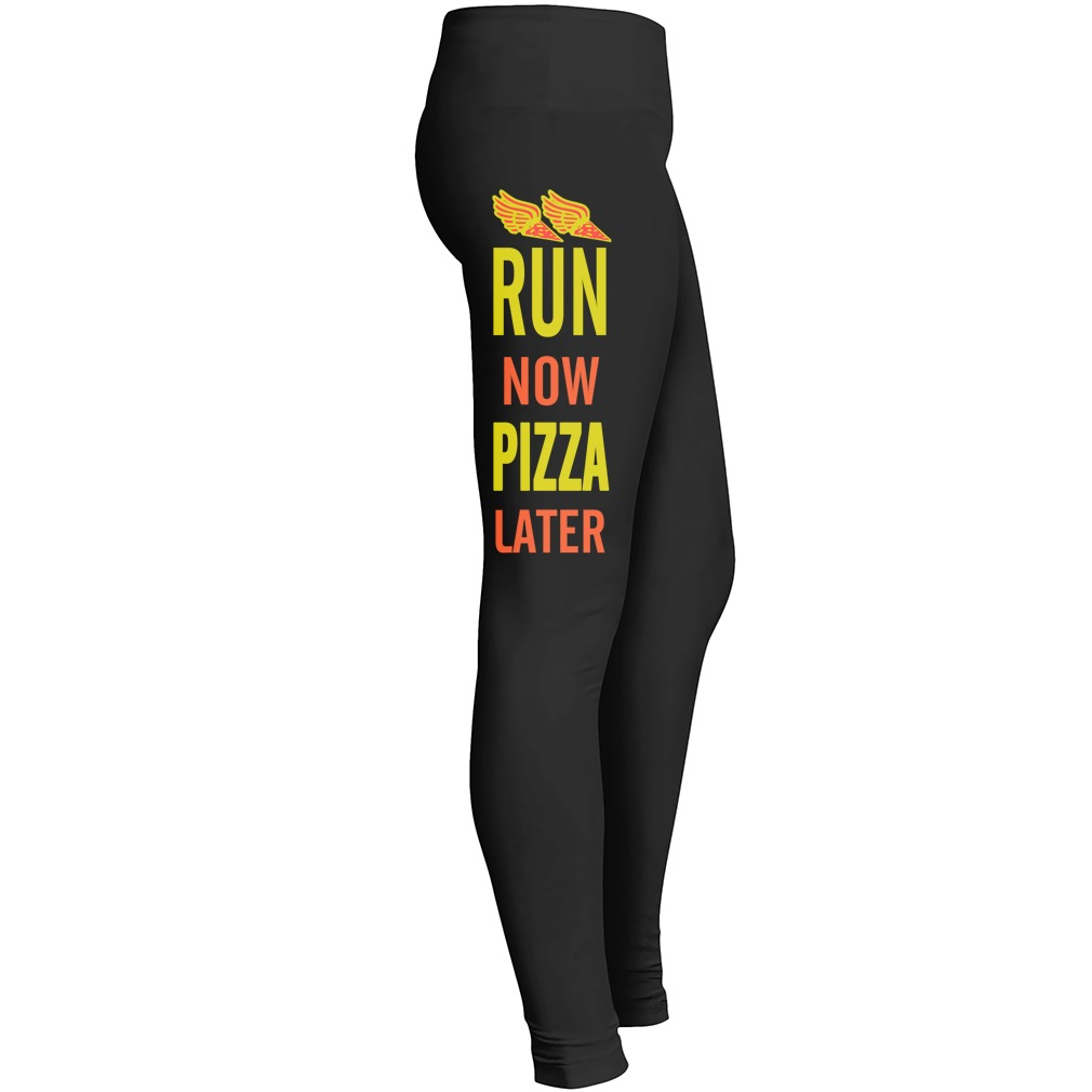 Run Now Pizza Later Leggings