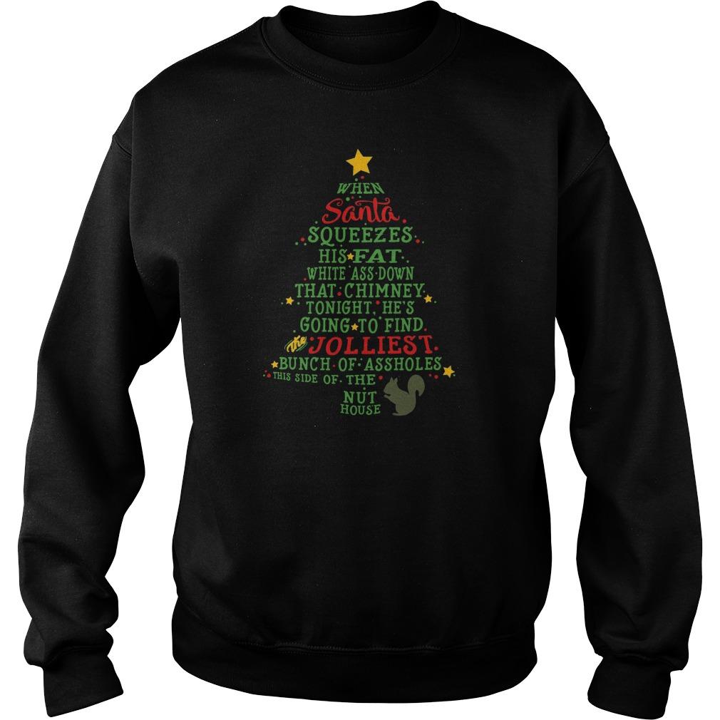 Santa Jolliest Bunch Of A Holes Ugly Christmas Tree Sweat Shirt