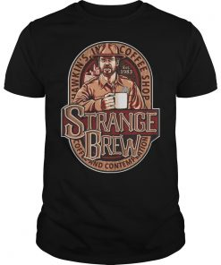 Strange Brew Shirt