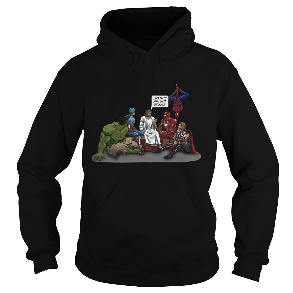 Thats Saved World Jesus Avenger Hoodie