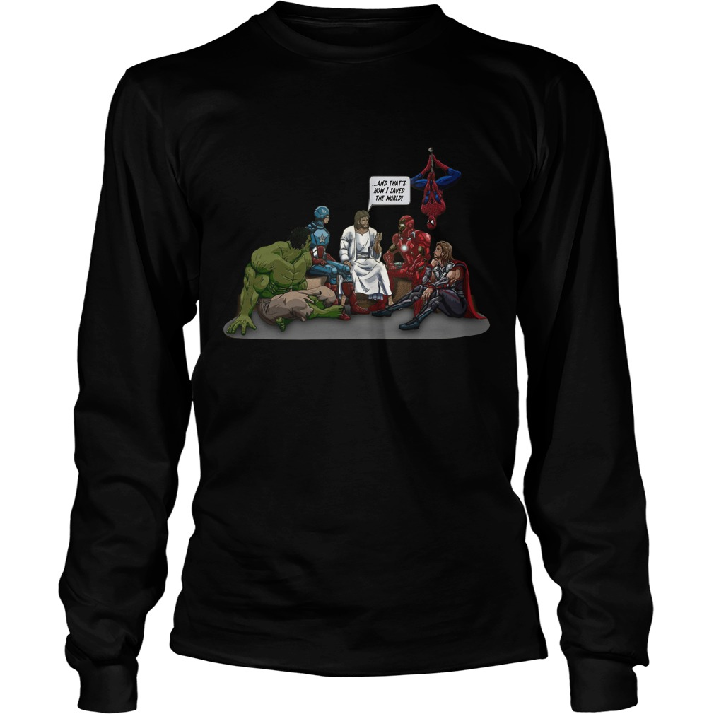 Thats Saved World Jesus Avenger Longsleeve Tee